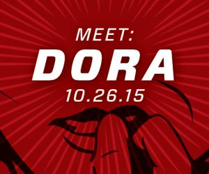 Meet Dora